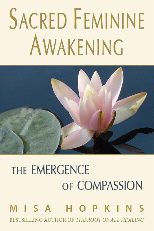 Sacred Feminine Awakening: The Emergence of Compassion