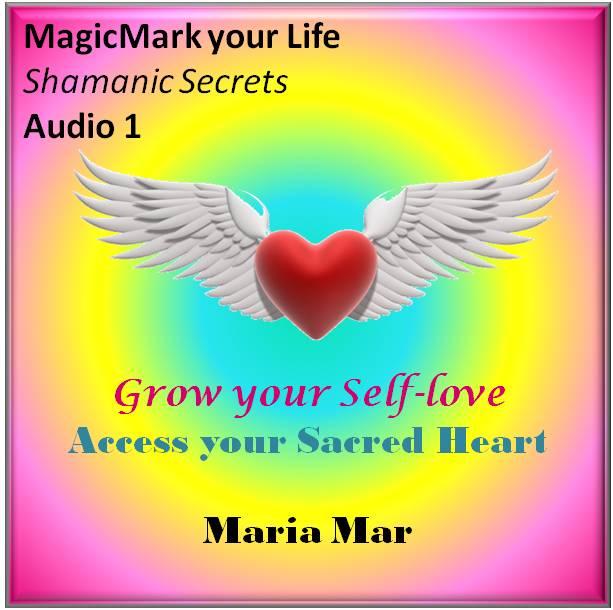 Grow your Self Love-Access your Sacred Heart