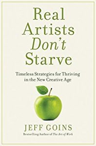 Book Review-Real Artists Don't Starve by Jeff Goins