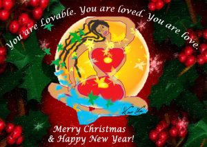 Merry Christmas & Happy New Year- You are Loved!